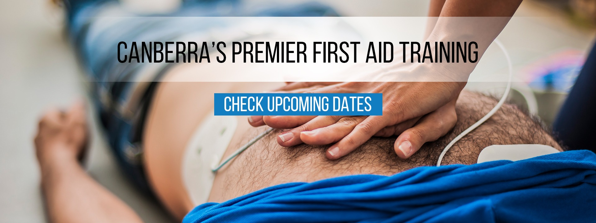 Canberra's Premier First AID Training